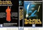 THE NINJA STRIKES BACK - WHCV gr.Cover NEDERLLAND - VHS