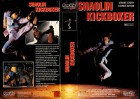 SHAOLIN KICKBOXER - gr.Hartbox Pacific - VHS