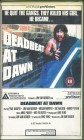 Deadbeat at Dawn (VHS) OF auf Artware