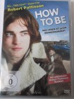 How to Be - Twillight Star Robert Pattinson = Musiker werden