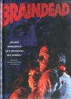 Braindead - Dead Alive (Uncut / Mediabook / Limited Edition)