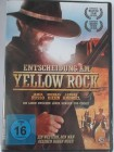 Entscheidung am Yellow Rock - Kalifornien Western - The Rock