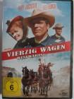 Vierzig Wagen westwärts - Burt Lancaster, Martin Landau