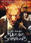 Dr. Moreau's Haus des Schmerzes