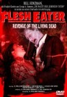 Flesh Eater - Revenge of the living dead