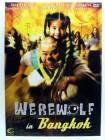 Werewolf in Bangkok - Slapstick Horror Komödie - Halbmond