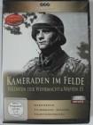 Kameraden im Felde - Soldaten der Wehrmacht & Waffen SS