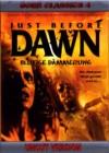 Just before Dawn - Blutige Dämmerung Uncut DVD Hartbox