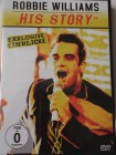 Robbie Williams - Exklusive Einblicke - His Story Superstar