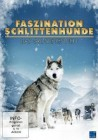 Faszination Schlittenhunde - Das Grosse Rennen - DVD