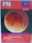 Die geheimnisvolle Macht des Mondes - Astronomie und Weltall