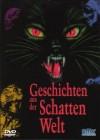 Geschichten aus der Schattenwelt (kl  Hartbox A) [DVD] Neu