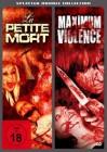 La Petite Mort & Maximum Violence - Splatter Coll DVD (X)