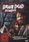 Brain Dead Zombies