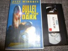 VHS - Bullet in the Dark - vmp