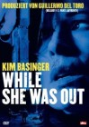 While She was out - DVD