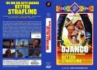 Django - Ich bin ein entflohener Kettensträfling - A 33 NEU