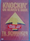 Knockin on Heavens Door - Til Schweiger, Rutger Hauer
