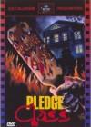 Pledge Class - DVD       (X)