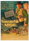 DIE TODESREITER VON KANSAS   Klassiker  1947