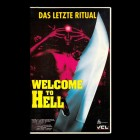 Welcome to Hell - Das letzte Ritual - Horror