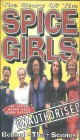 The Story of the Spice Girls - Unauthorised (VHS)