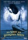 Das Schiff der gefangenen Frauen (Kleine Hartbox) [DVD] Neu