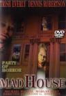 Mad House-Party des schreckens 1.Auflage DVD