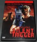 Silent Trigger UNCUT!