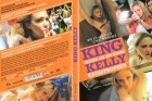 King Kelly - Drogen, Sex und andere Katastrophen