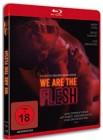 We are the Flesh [Blu-ray] (deutsch/uncut) NEU+OVP