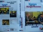 Hannes und der Bürgermeister - I komm aber emmer schneller