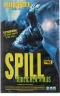 Spill - Tödlicher Virus (21732)