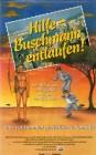 Hilfe - Buschmann entlaufen! (21730)