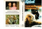 TODESBISS DER TIGERKRALLE - Splash kl.Cover  Cover VHS