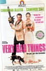 Very Bad Things (21756)