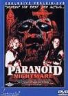 Paranoid Nightmare