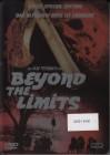 Beyond the Limits - UNCUT