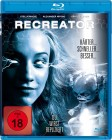 Recreator - Du wirst repliziert [Blu-Ray] Neuware in Folie