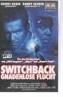 Switchback - Gnadenlose Flucht (21784)