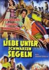LIEBE UNTER SCHWARZEN SEGELN  Klassiker  1951
