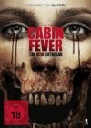 Cabin Fever - The new Outbreak - Dvd - Uncut  *neu*