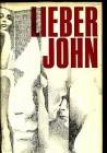 Olle Länsberg Lieber John Erotik Roman 1. Auflage 1965
