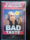 Bad Taste (Deutsch)