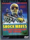 SCHRECKENSMACHT DER ZOMBIES - SHOCK WAVES !!!!