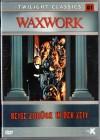 WAXWORK - REISE ZURÜCK IN DER ZEIT - epiX - Out of print -