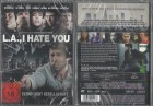 LA I Hate you  (4302512, NEU, OVP- !! AB 1 EURO !!)