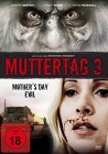 Muttertag 3 - Mother's Day Evil