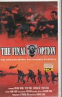 The Final Option (23085)