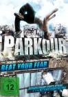 Parkour - Beat your fear (DVD)